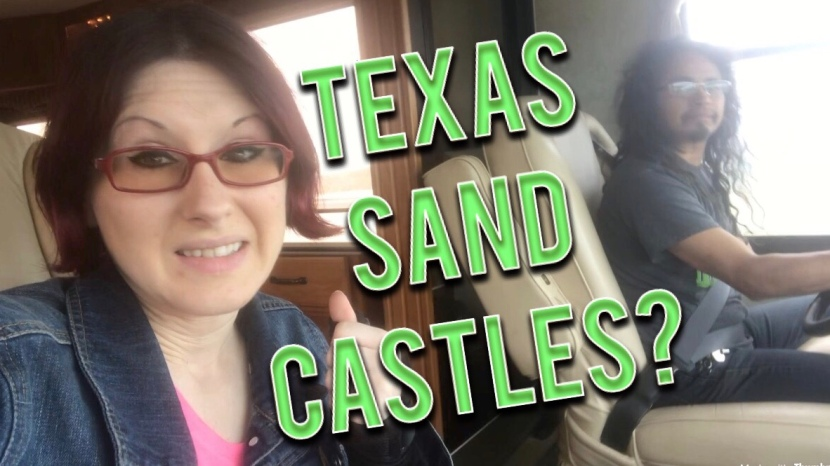 Texas Sand Castles & RV Beach (Part 1)