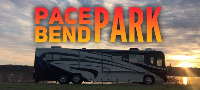 Boondocking at Pace Bend Park in Texas
